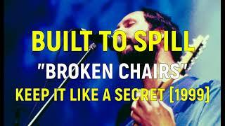 Built To Spill - Broken Chairs [Letras en Inglés y Español / English and Spanish Lyrics]