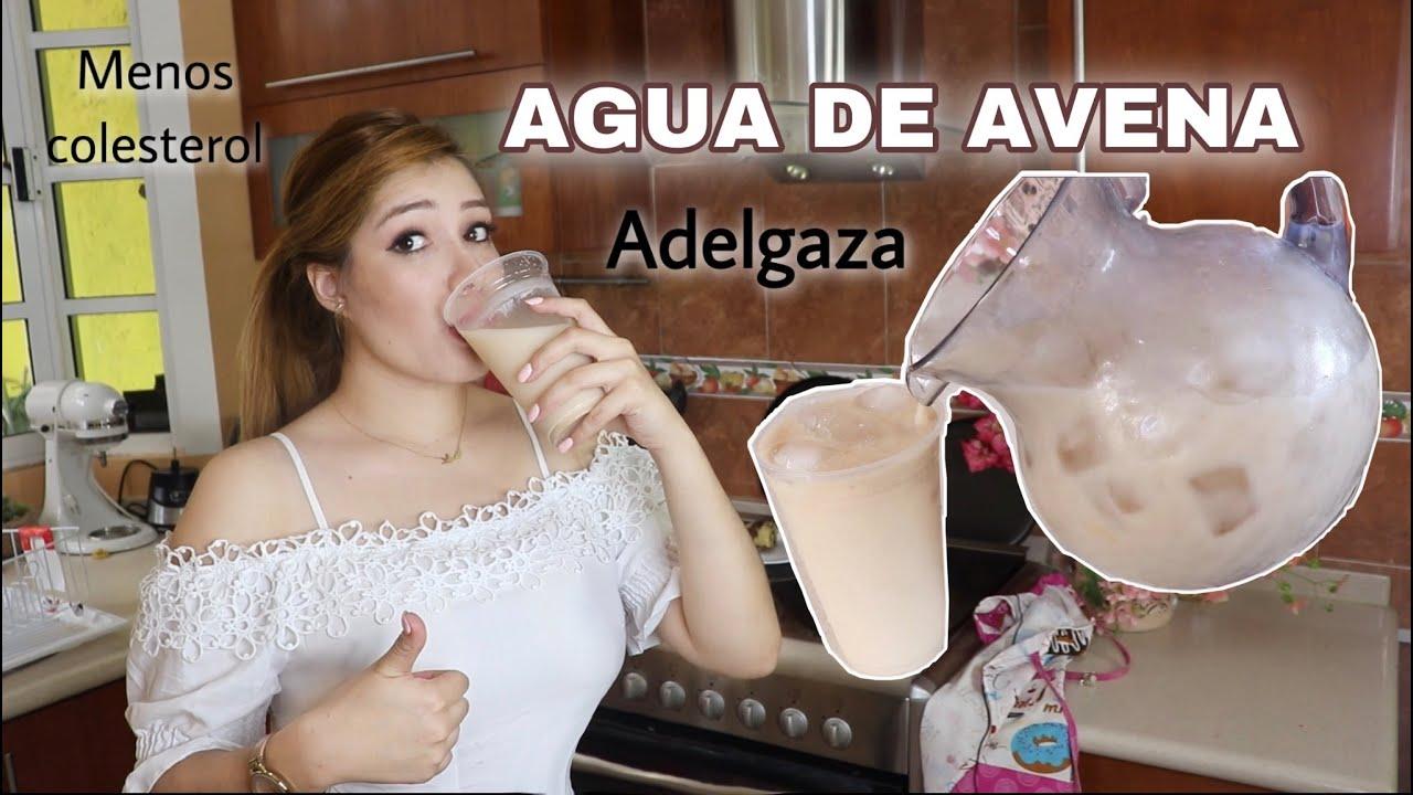 Agua De Avena Para Bajar De Peso Y Nivelar Colesterol Youtube