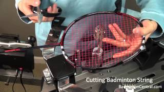 how to cut and remove badminton string