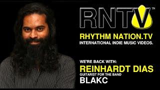 RNTV - Interview: Reinhardt Dias, Guitarist - BLAKC