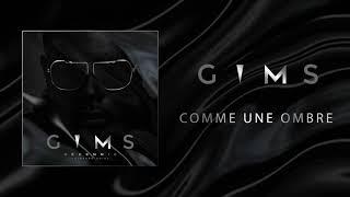 GIMS - Comme une ombre (Audio Officiel) 🕶