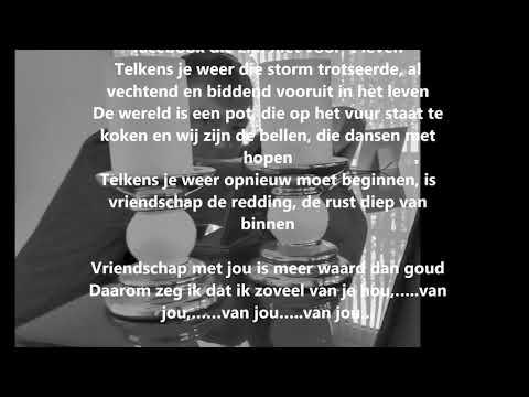 Vriendschap Met Jou Is Meer Waard Dan Goud - Tekst En Muziek: Claude Vindevogel