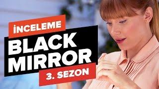 Black Mirror 3. Sezon İnceleme