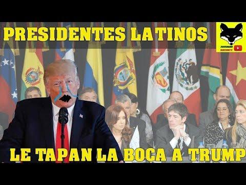 Presidentes latinos le tapan la boca a  Trump y rechazan intervencion militar en Venezuela