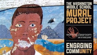The Washington Mural Project Day 1 (Artist Nani Chacon & Working Classroom)