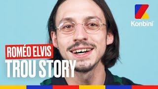 Roméo Elvis - Trou Story