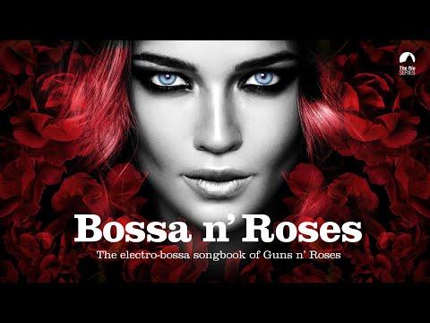 Bossa n' Roses - Bossanova Covers
