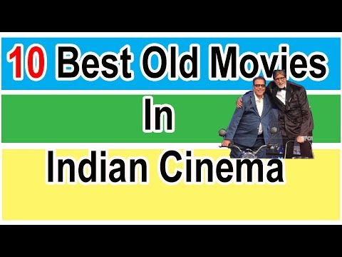 10 Best Hits Classics Movies in Indian Cinema| Famous old  movies list