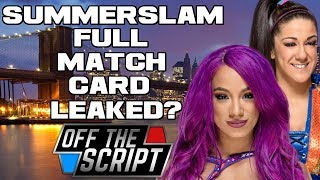 BEST PPV OF 2018? The WWE Summerslam Full Match Card Already Revealed? | Off The Script 231 Part 2