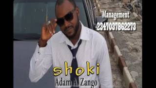 Adam A. Zango - Shoki (Official Audio)