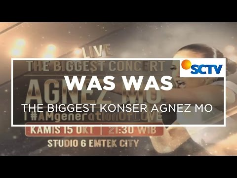 The Biggest Konser Agnez Mo - Was Was 15/10/15