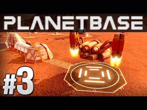 Planetbase Ep. 3 - VISITORS AND TRADERS | Let's Play Planetbase (Planetbase Gameplay)