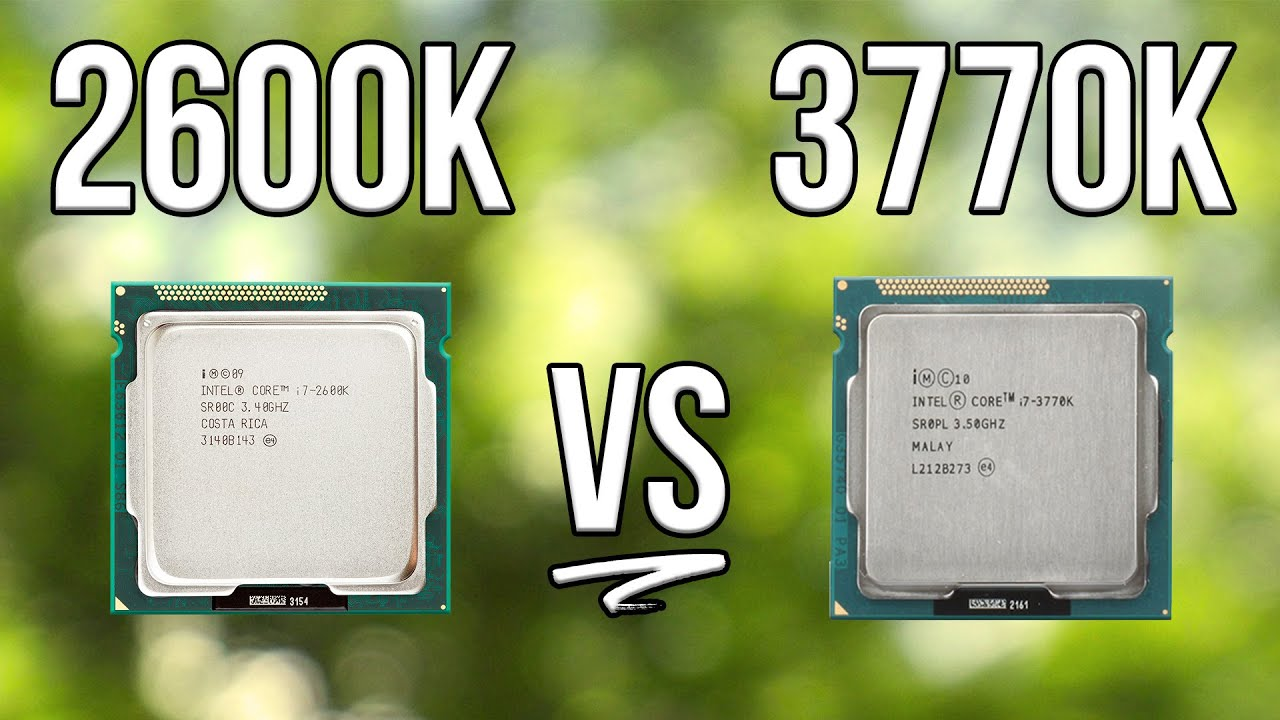 Used CPU Showdown - i7 2600k vs i7 3770k