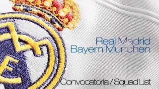 CONVOCATORIA / SQUAD LIST: Real Madrid-Bayern Munich