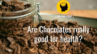 Are Chocolates Healthy?