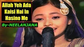 Allah yeh ada kaisi hai - Nilanjana ray - Indian Idol 10 - Awesome Voice - Neha Kakkar - 2018