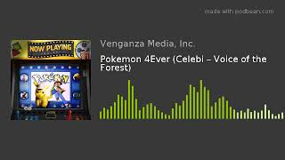 Pokemon 4Ever (Celebi – Voice of the Forest)