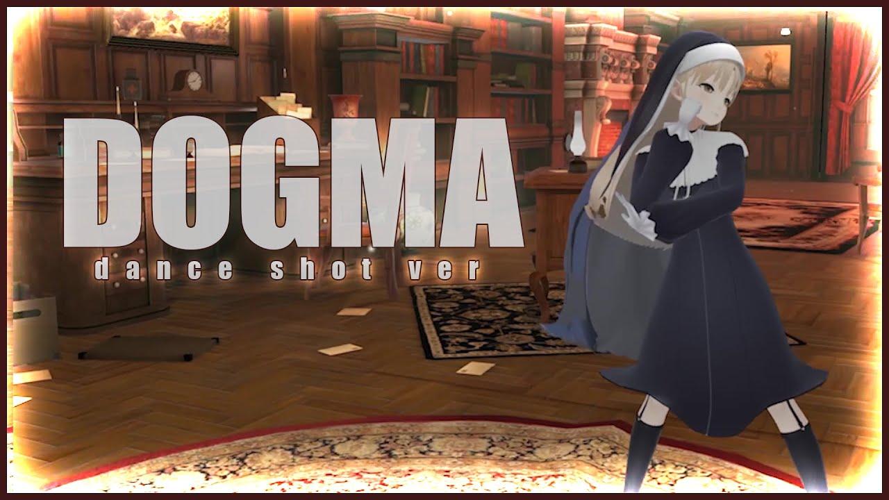 DOGMA/シスター・クレア(dance shot.ver)