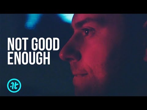 If You Feel You Aren't Good Enough Watch This