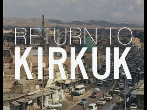 Return to Kirkuk - 47min. documentary