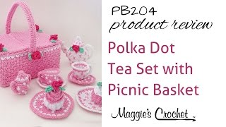 Polka Dot Tea Set Crochet Pattern Product Review PB204