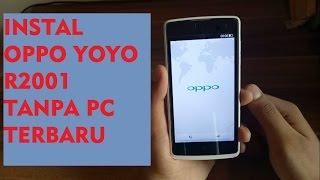 CARA INSTAL OPPO YOYO R2001 TANPA PC TERBARU