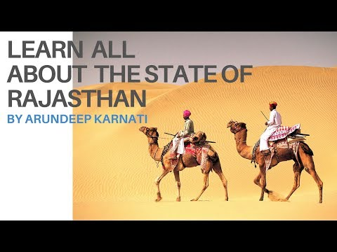 Learn All About The State Of Rajasthan - Summary of Indian States For UPSC Aspirants