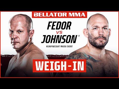Weigh Ins | Bellator 269: Fedor vs. Johnson