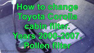 How to change Toyota Corolla cabin filter.  Years 1998 to 2005