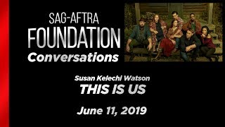 Conversations with Susan Kelechi Watson of THIS IS US