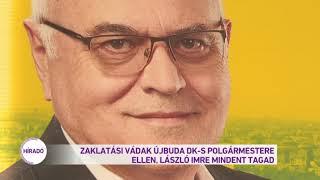 Zaklatási vádak Újbuda DK-s polgármestere ellen. László Imre mindent tagad.