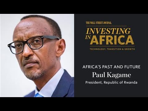 Kagame on Africa's Past and Future