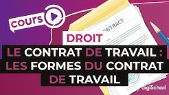 Le contrat de travail : les formes du contrat de travail - STMG Droit - digiSchool
