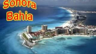 Sonora Bahía - Un Triste Sonador