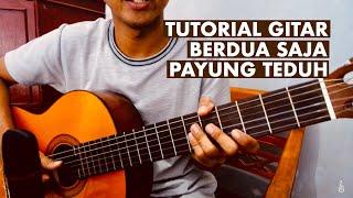 Payung Teduh - Berdua Saja (Gitar Tutorial verse dan chorus) Part II