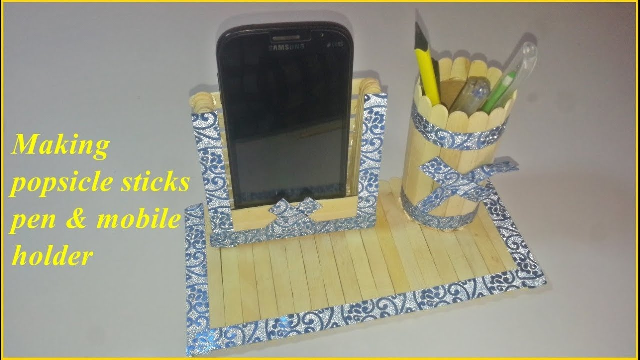 How To Make Ice Cream Sticks Pen Stand And Mobile Phone Holder
