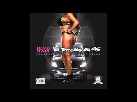 Blvd Marc - 10 Bitches On 95 (Official Audio)