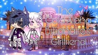 «Подруга холодного альфа-миллиардера» Оригинал? [GLMM] • Мини-фильм Gacha Life •