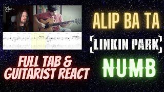 GUITARIST REACT, FULL TAB & ANALYSIS - Alip Ba Ta - Numb #AlipBaTa #Alipers #react