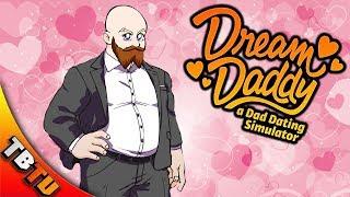 HOTTEST DAD EVER! Dream Daddy Gameplay Part 1 - DAD DATING SIMULATOR!  Weird Steam Games