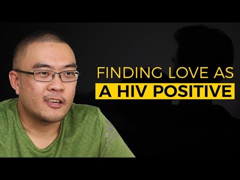A HIV Positive Gay Man's Struggle In Finding Love