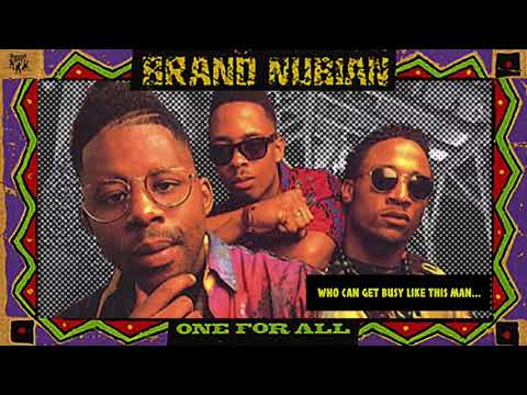 Brand Nubian - Who Can Get Busy Like This Man... mp3