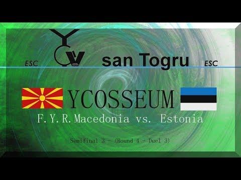 YCosseum - F.Y.R. Macedonia vs. Estonia - Semifinal 3 - Round 4, Duel 4 - Eurovision Battles