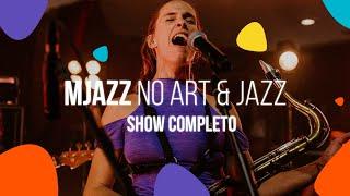 Mjazz no Art & Jazz | SHOW COMPLETO