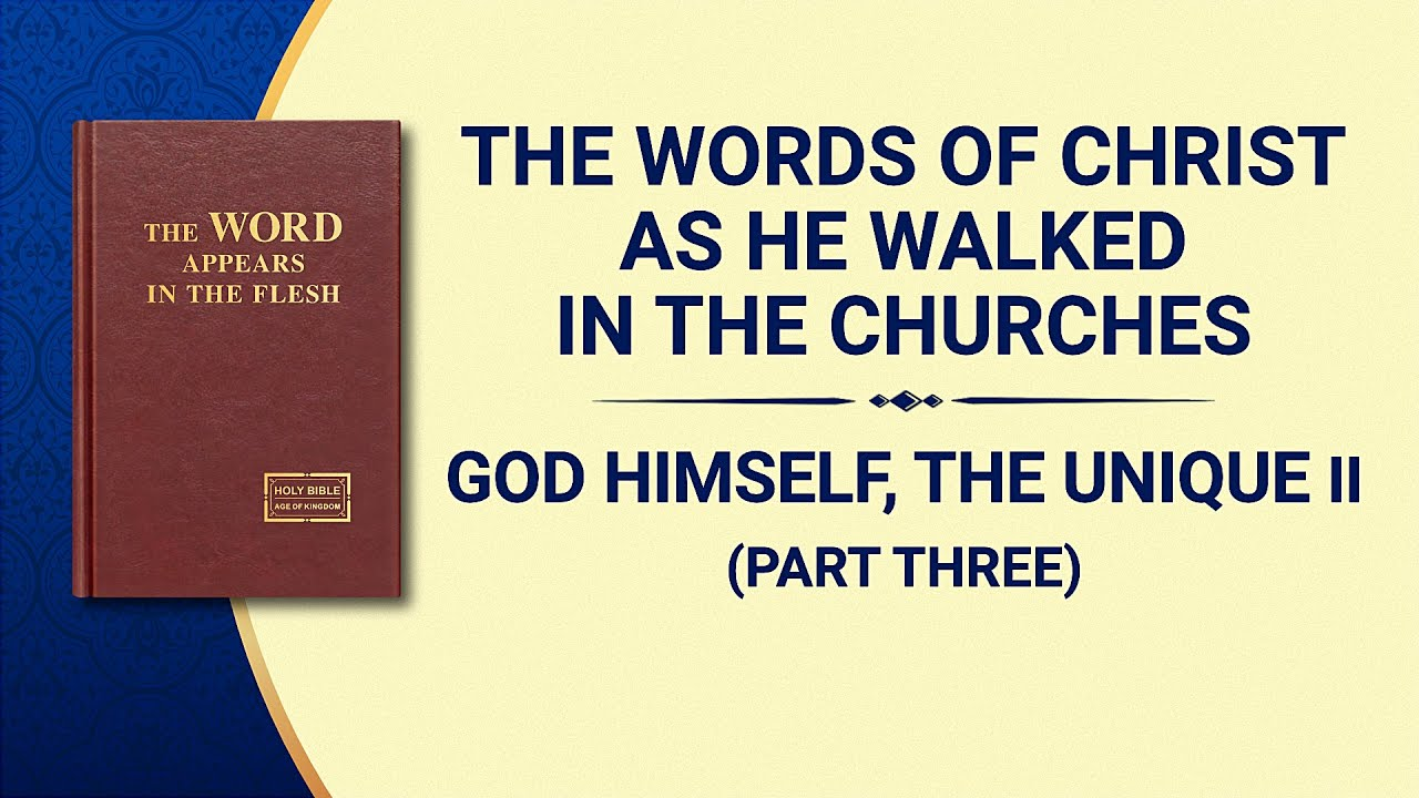 """The Word of God   """"God Himself, the Unique II: God's Righteous Disposition"""" (Part Three)"""