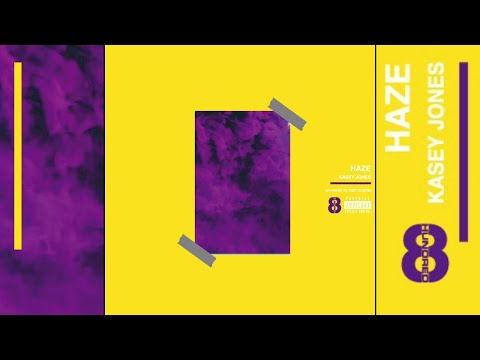Kasey Jones - Haze (Official Audio) [Prod Matt McGhee]