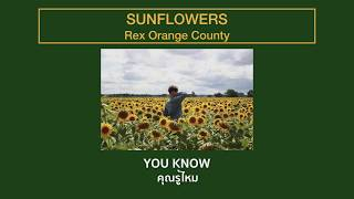 [THAISUB] SUNFLOWERS - Rex Orange County แปลเพลง