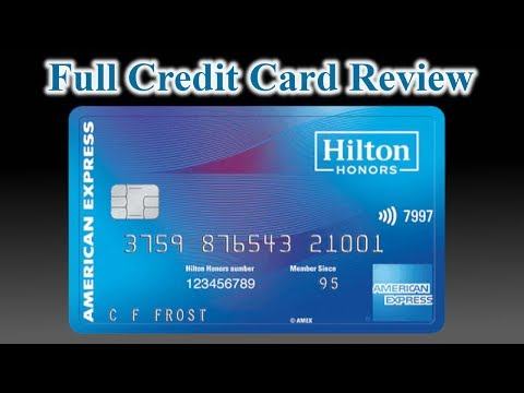 Credit Card Review: Hilton Honors American Express Card