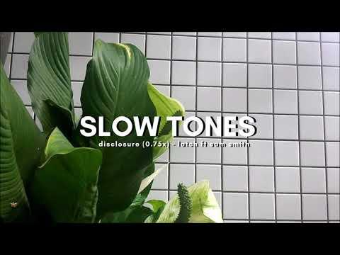 disclosure (slowed) - latch ft sam smith