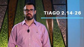 Tiago 2.14-26 - Alfredo Neto